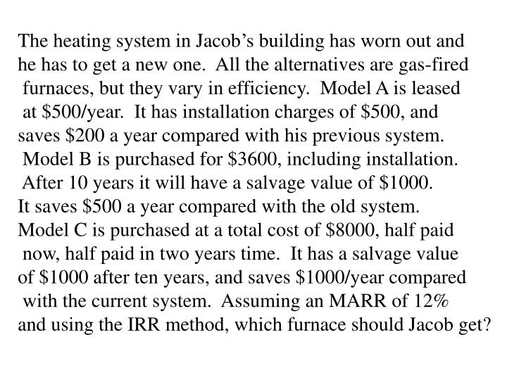 The heating system in Jacob