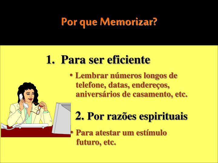 Por que Memorizar
