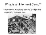 what is an interment camp