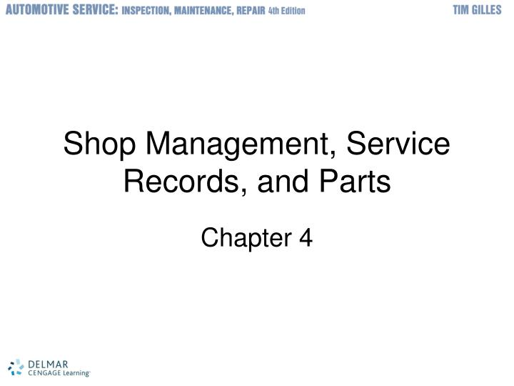 ppt shop management service records and parts powerpoint