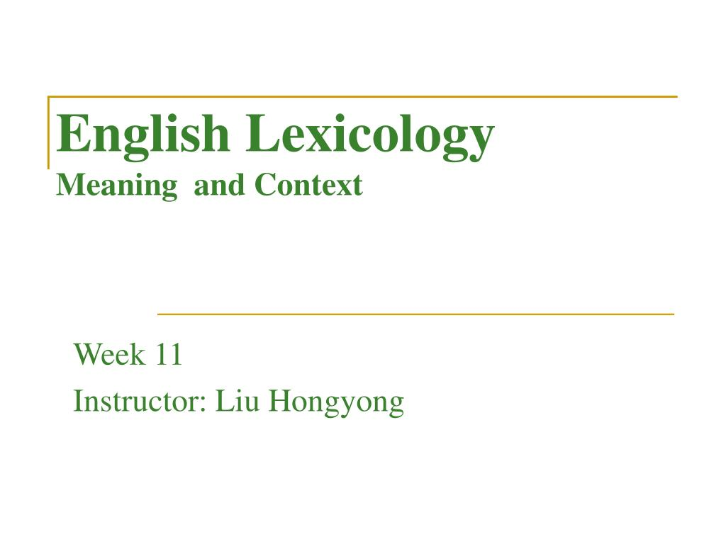English Lexicology Meaning and Context - PowerPoint PPT Presentation