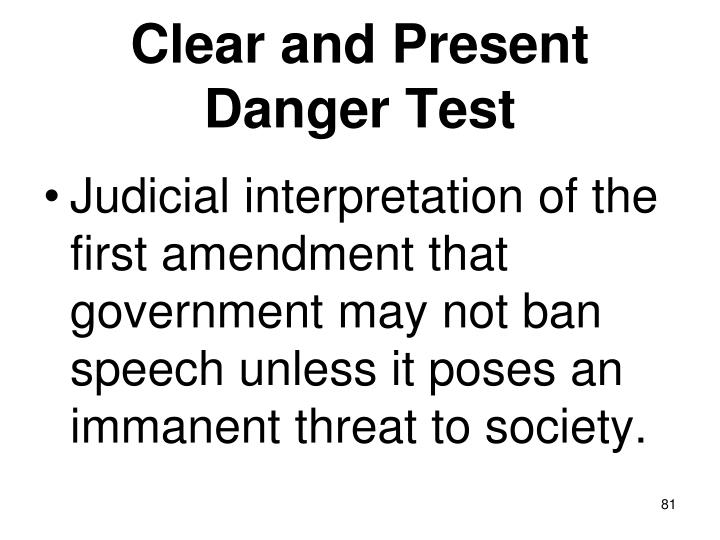 Clear and Present Danger Test