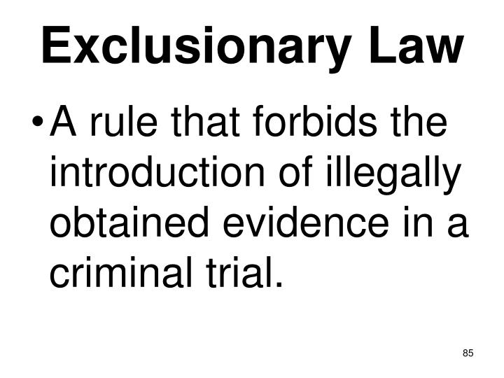 Exclusionary Law