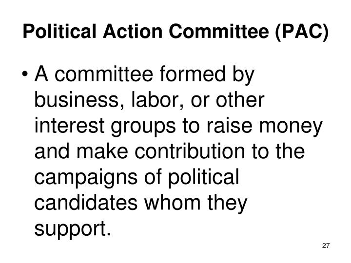 Political Action Committee (PAC)
