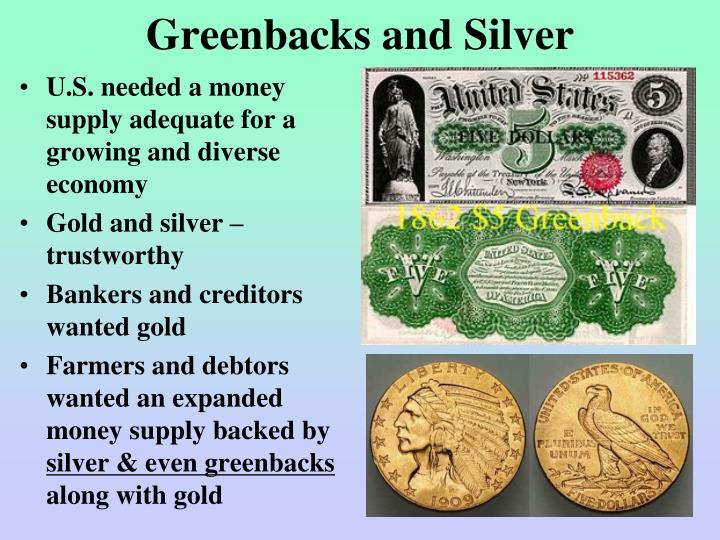 Greenbacks and Silver