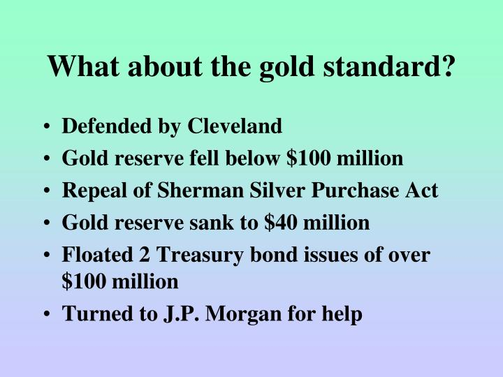 What about the gold standard?