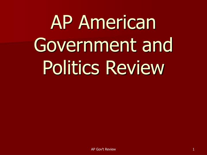 ap american government and politics review n.