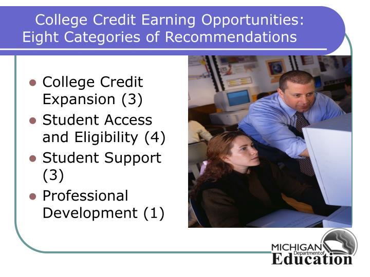 College Credit Earning Opportunities: