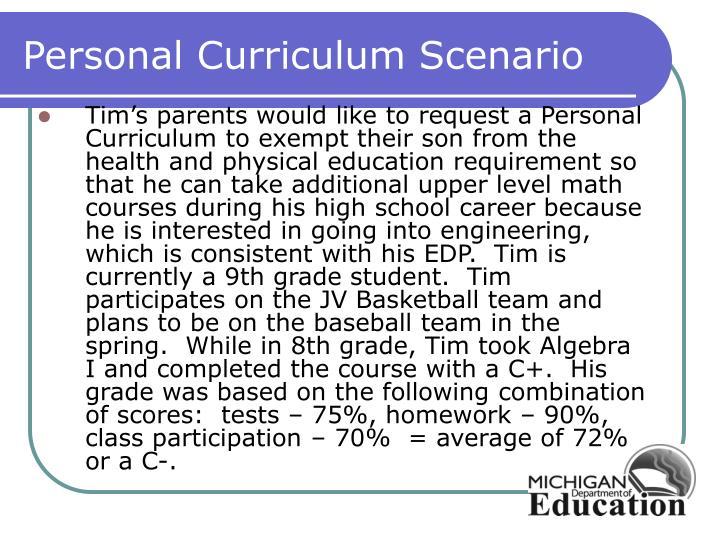Personal Curriculum Scenario