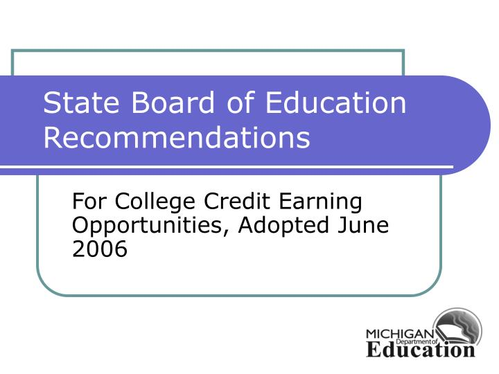 State Board of Education Recommendations
