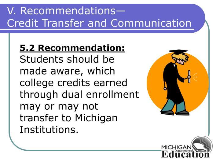 V. Recommendations—