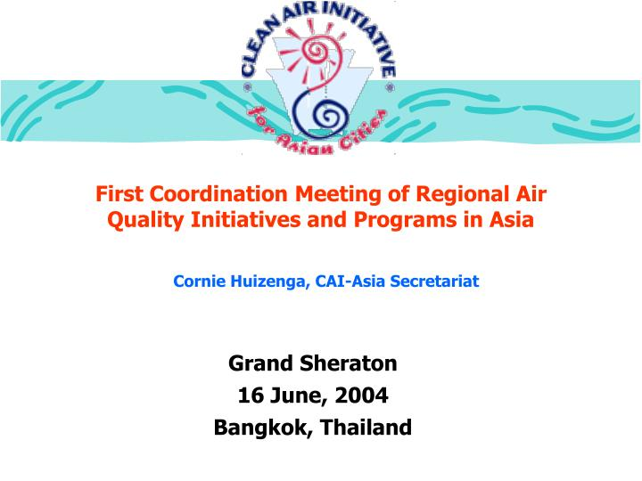 First coordination meeting of regional air quality initiatives and programs in asia
