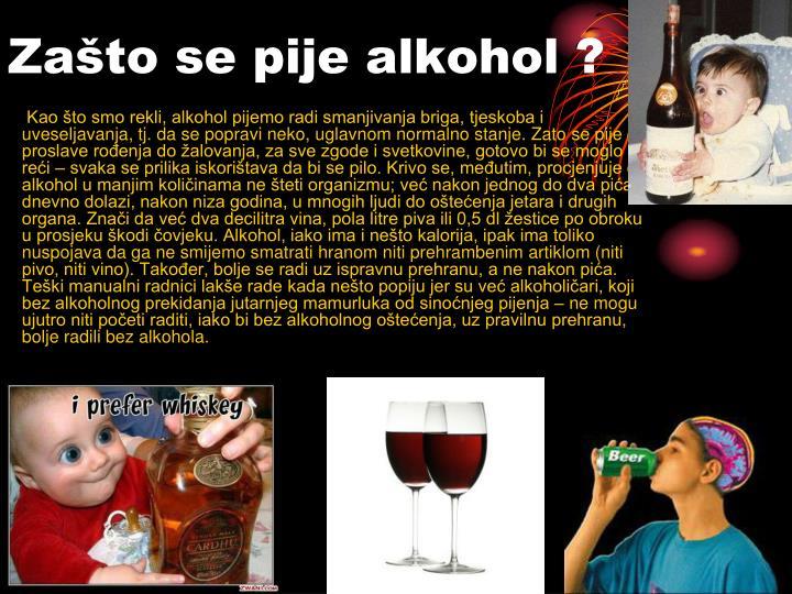 Zašto se pije alkohol ?