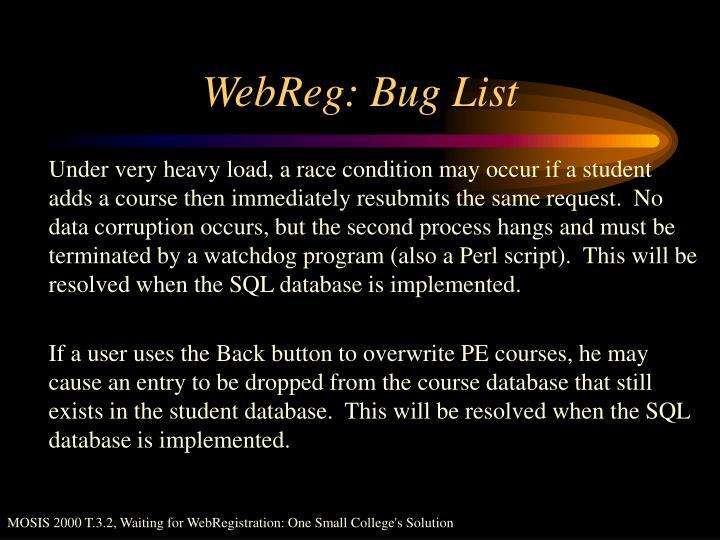 WebReg: Bug List