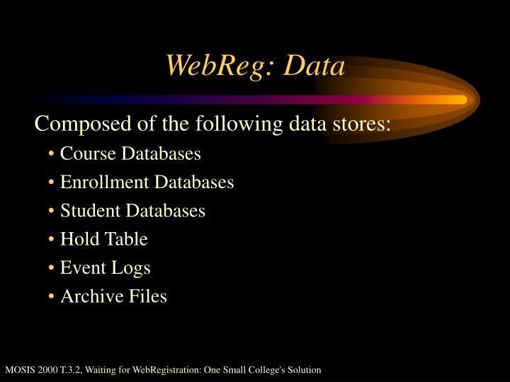 WebReg: Data