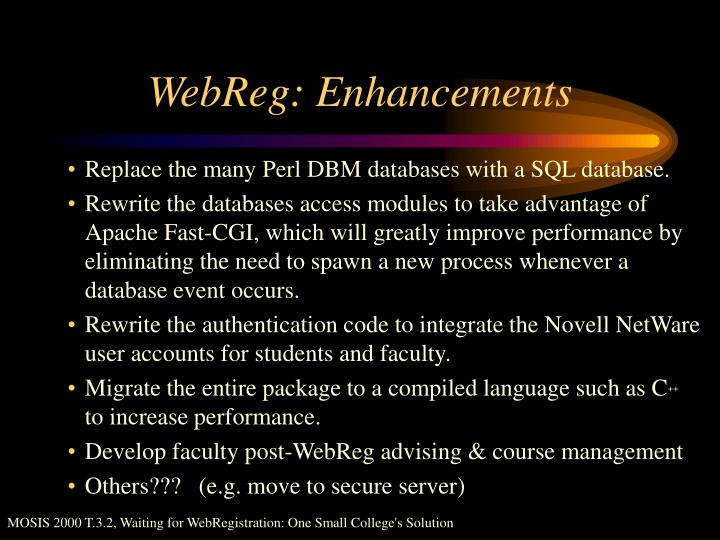 WebReg: Enhancements