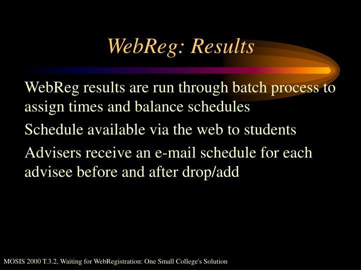 WebReg: Results