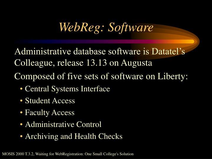 WebReg: Software