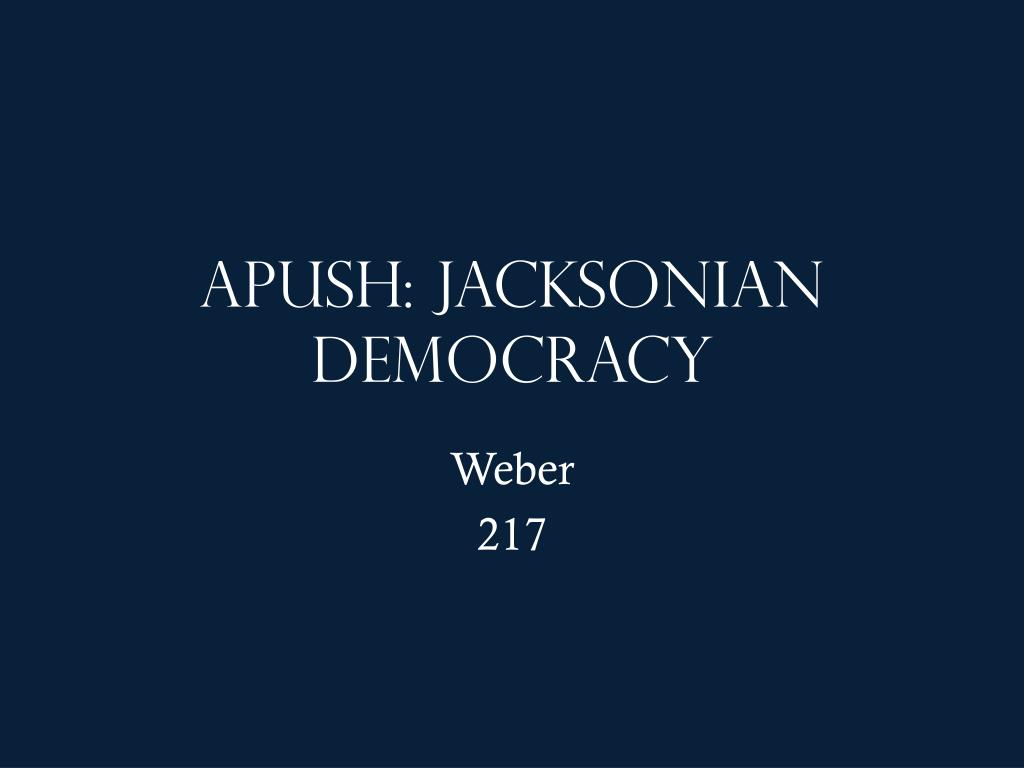 dbq 7 jacksonian democracy