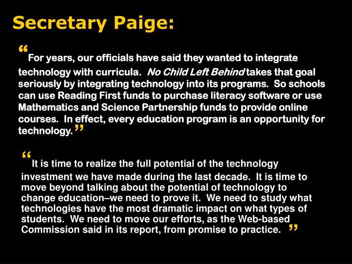 Secretary Paige: