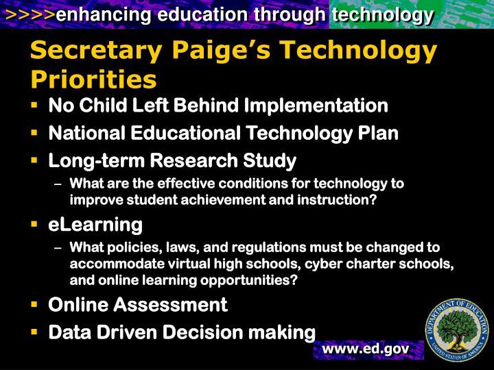 Secretary Paige's Technology Priorities