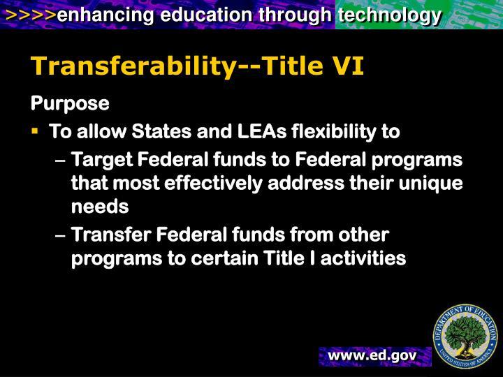 Transferability--Title VI