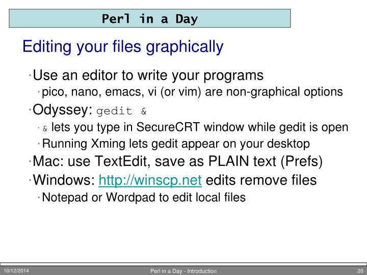 Editing your files graphically