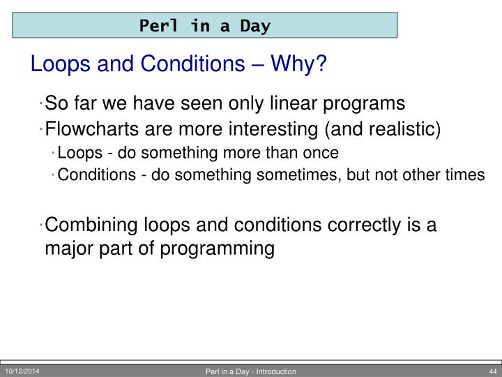 Loops and Conditions – Why?