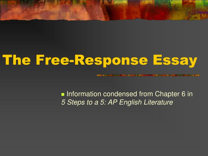 elements of a response to literature essay This question counts as one-third of the total essay section score) ap english literature 2016 free-response keywords: english literature free-response.