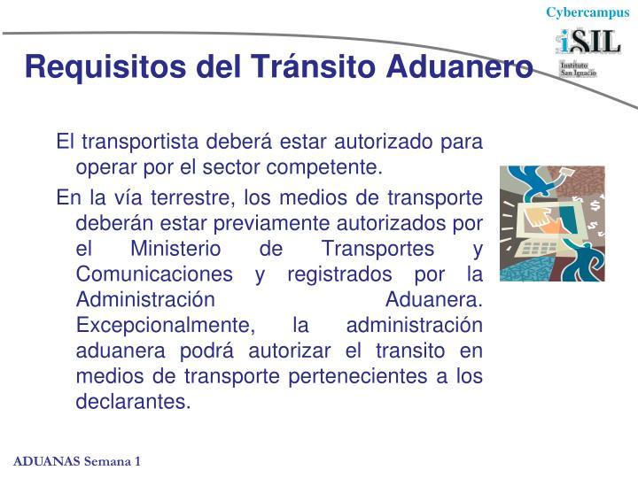 Requisitos del Tránsito Aduanero