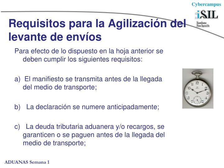 Requisitos para la Agilización del levante de envíos
