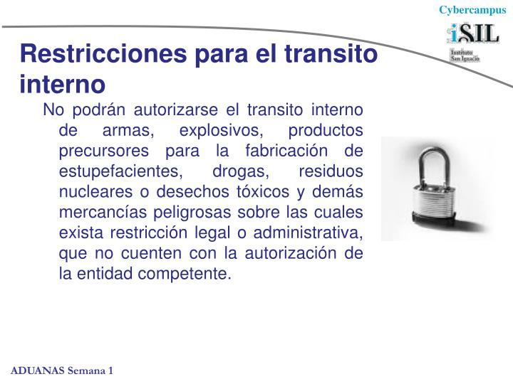 Restricciones para el transito interno