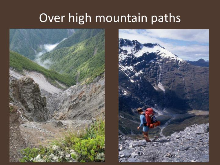 Over high mountain paths