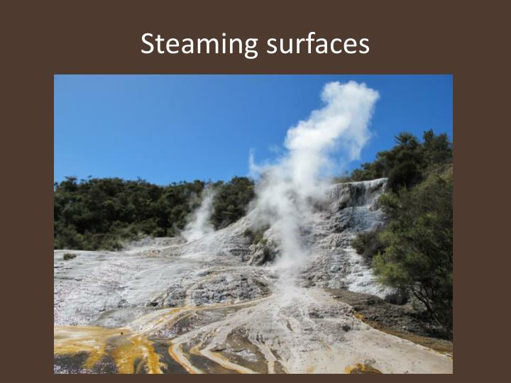 Steaming surfaces
