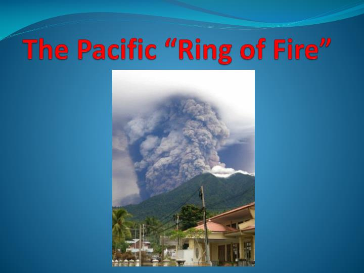 the pacific ring of fire n.