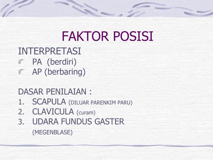 FAKTOR POSISI