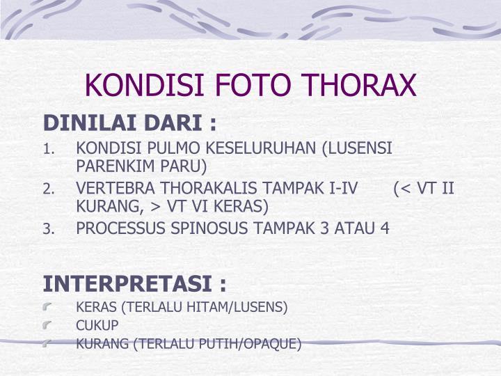 KONDISI FOTO THORAX