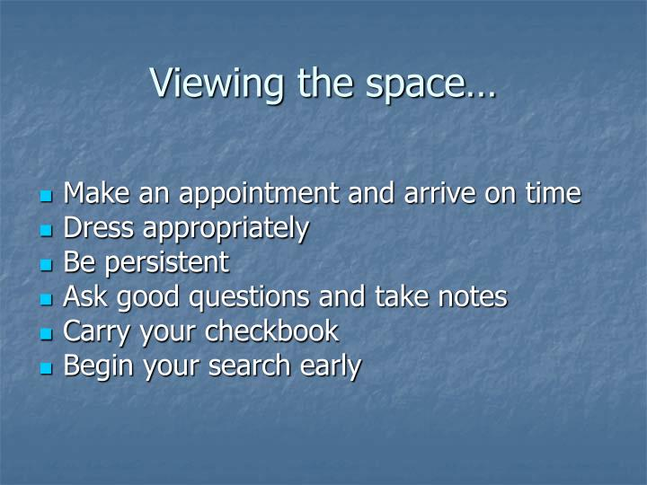 Viewing the space…
