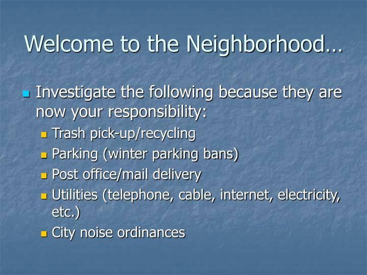 Welcome to the Neighborhood…