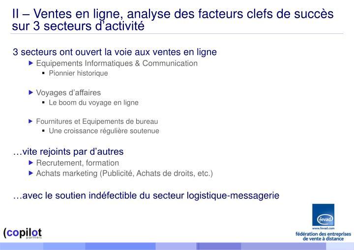 II – Ventes en ligne, analyse des facteurs clefs de succès sur 3 secteurs d'activité