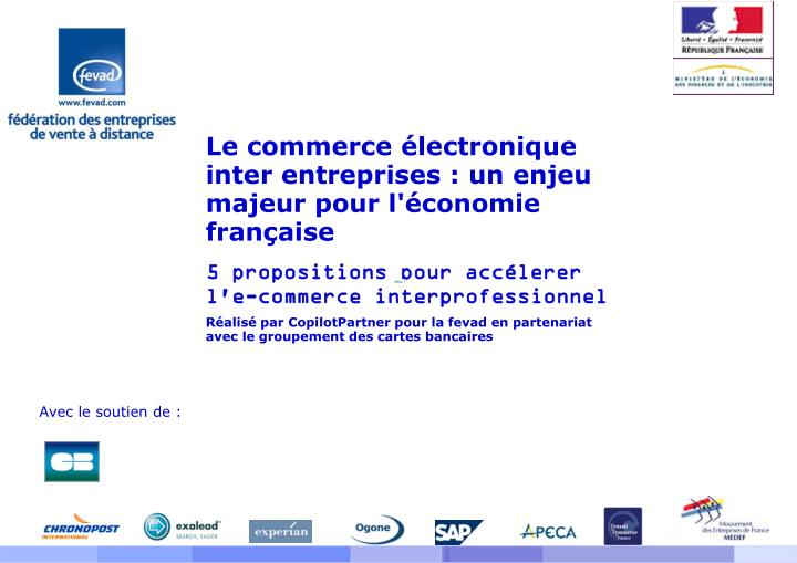Le commerce électronique inter entreprises : un enjeu majeur pour l'économie française