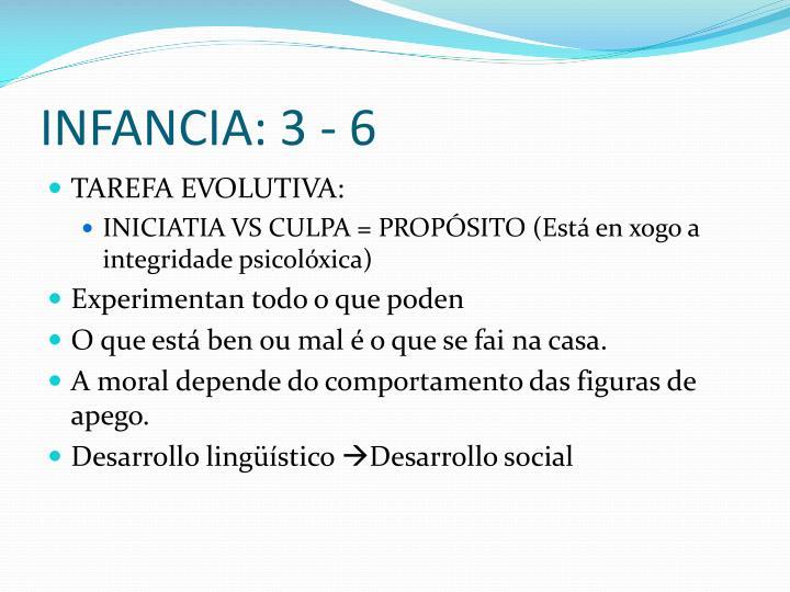 INFANCIA: 3 - 6