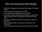 the first american film studio
