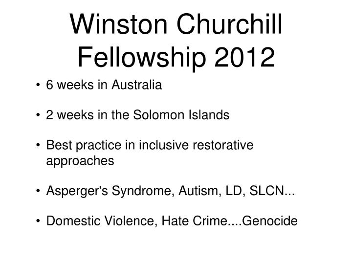 Winston Churchill Fellowship 2012