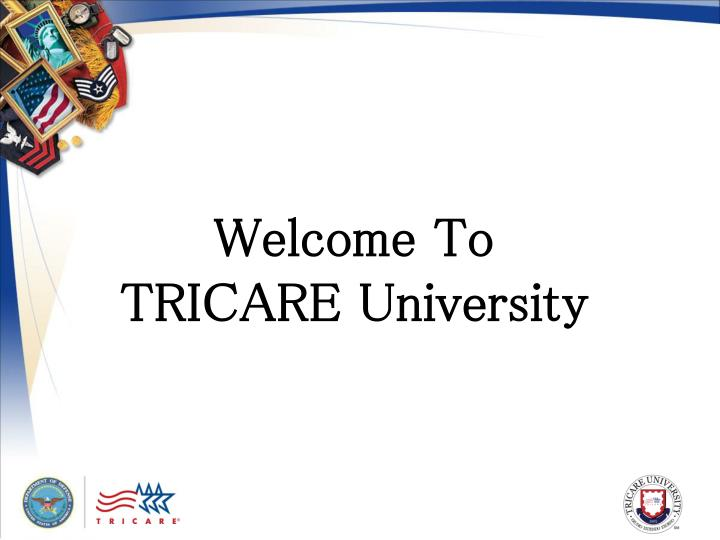 welcome to tricare university n.