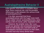 australopithecine behavior ii