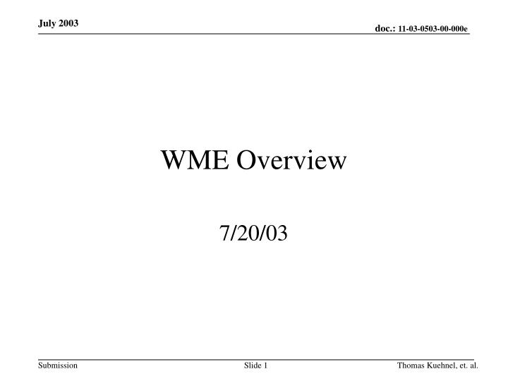 wme overview n.