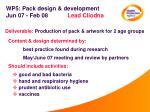 wp5 pack design development jun 07 feb 08 lead cliodna