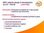 wp6 website design development jun 07 feb 08 lead patty