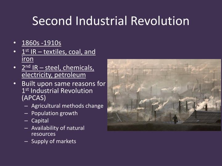 describe how the second industrial revolution The industrial revolution is divided in 3 phases: machines and labor (1760 – 1840), technical revolution (1840  in 1860 was the second industrial power.